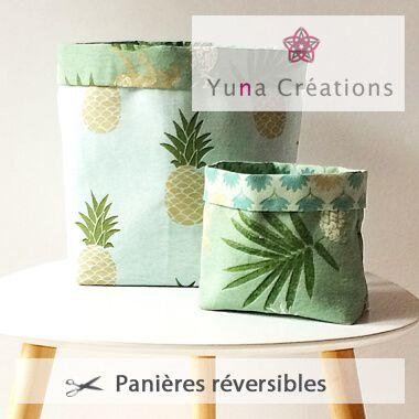 Tutoriel Panières Réversible - Yuna Creations