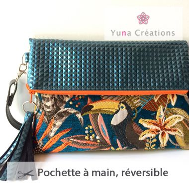 Tutoriel Pochette à main Réversible - Yuna Creations