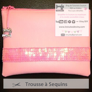 Tutoriel Trousse Sequins - Vinydiy