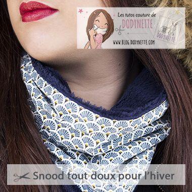 Tutoriel Le Snood Femme - Dodynette